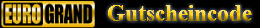 Eurogrand-Gutscheincode