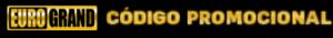 eurogrand-codigo-promocional-300x35